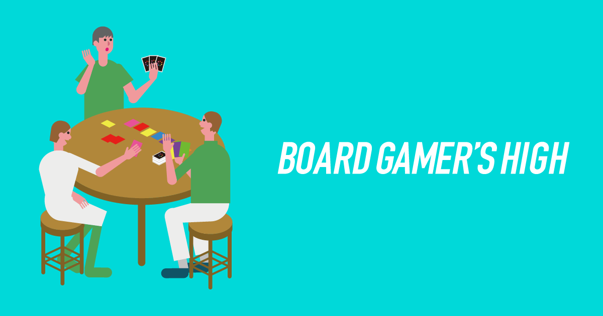 BOARD GAMERS HIGH